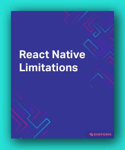 React Native Limitations