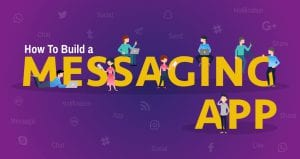 how to make a messaging app