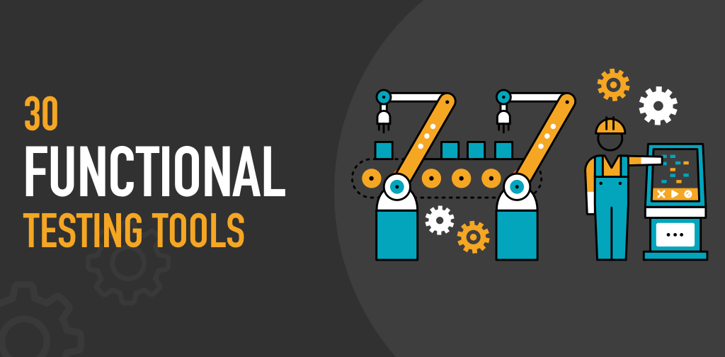 functional testing tools