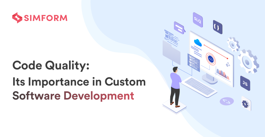 Importance of code quality in custom software development