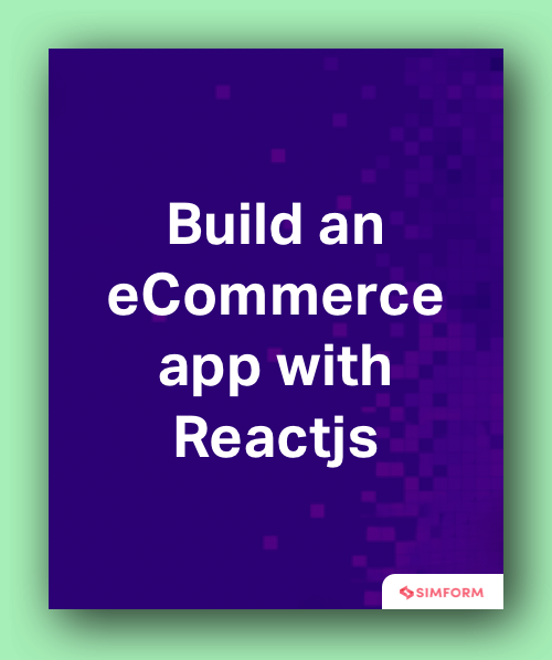 build an ecommerce app with Reactjs