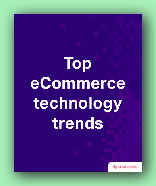 Top_eCommerce_technology_trends