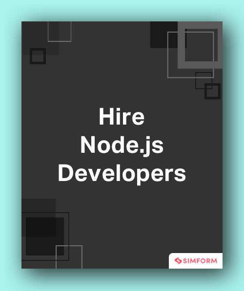 Hire Node.js Developers