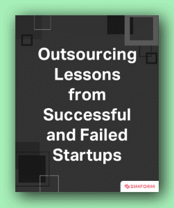 Outsourcing Lessons from Successful and Failed Startups
