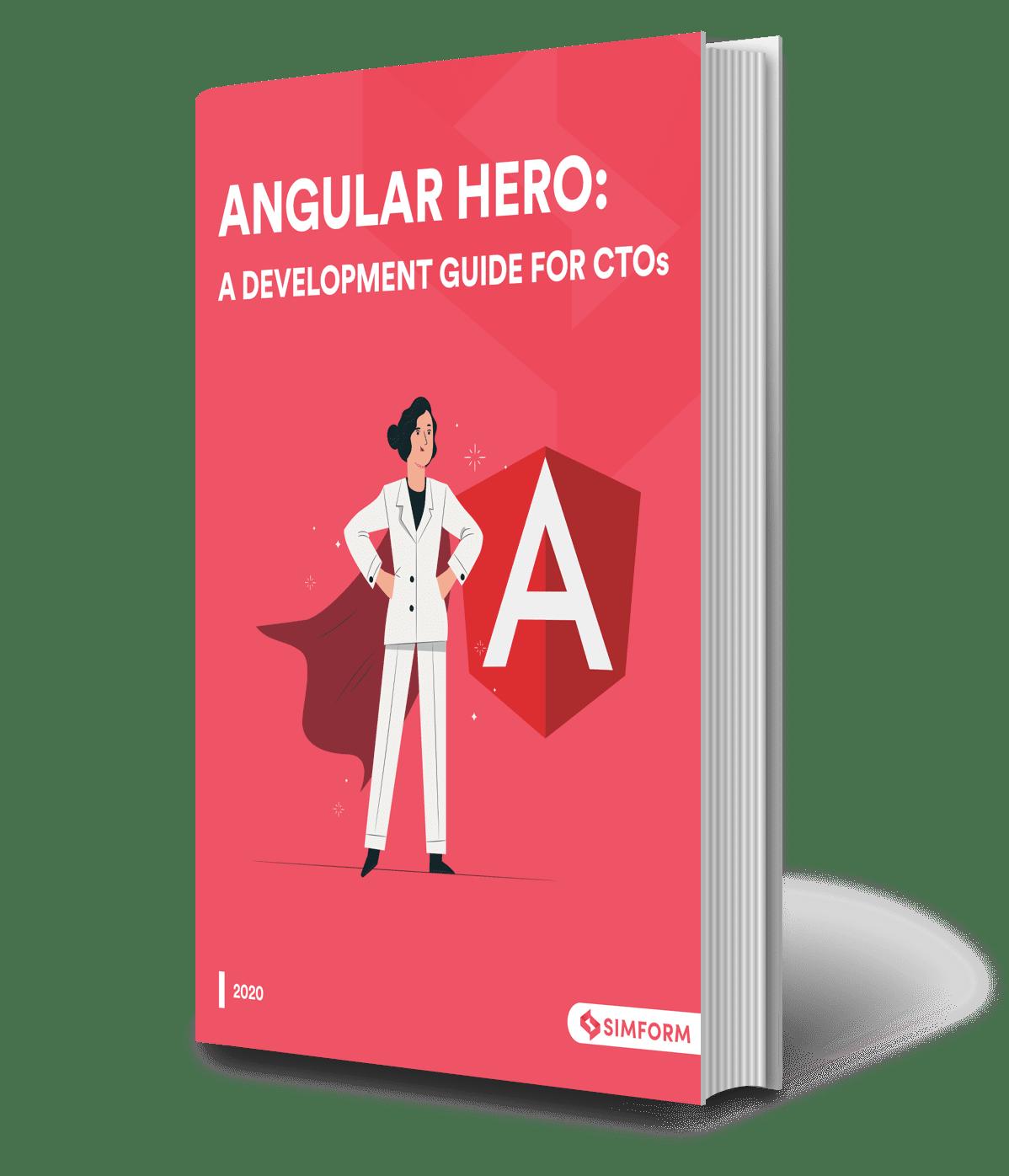 Angular Hero- A development guide for CTOs