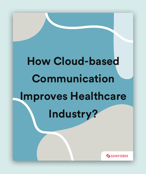 Cloud-based communication for Healthcare