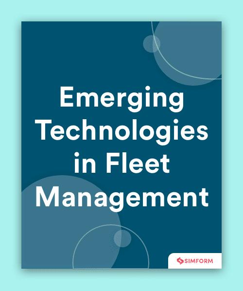Fleet Management Emerging Technologies
