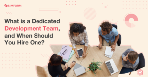 What is a Dedicated development team