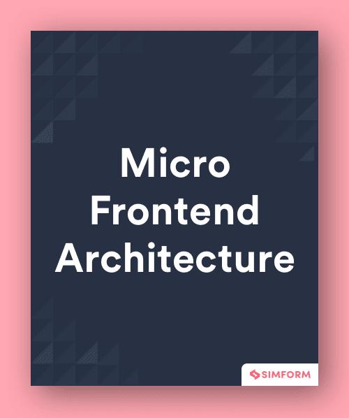 Micro-frontend architecture