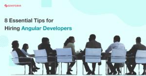 Tips for hiring Angular developers