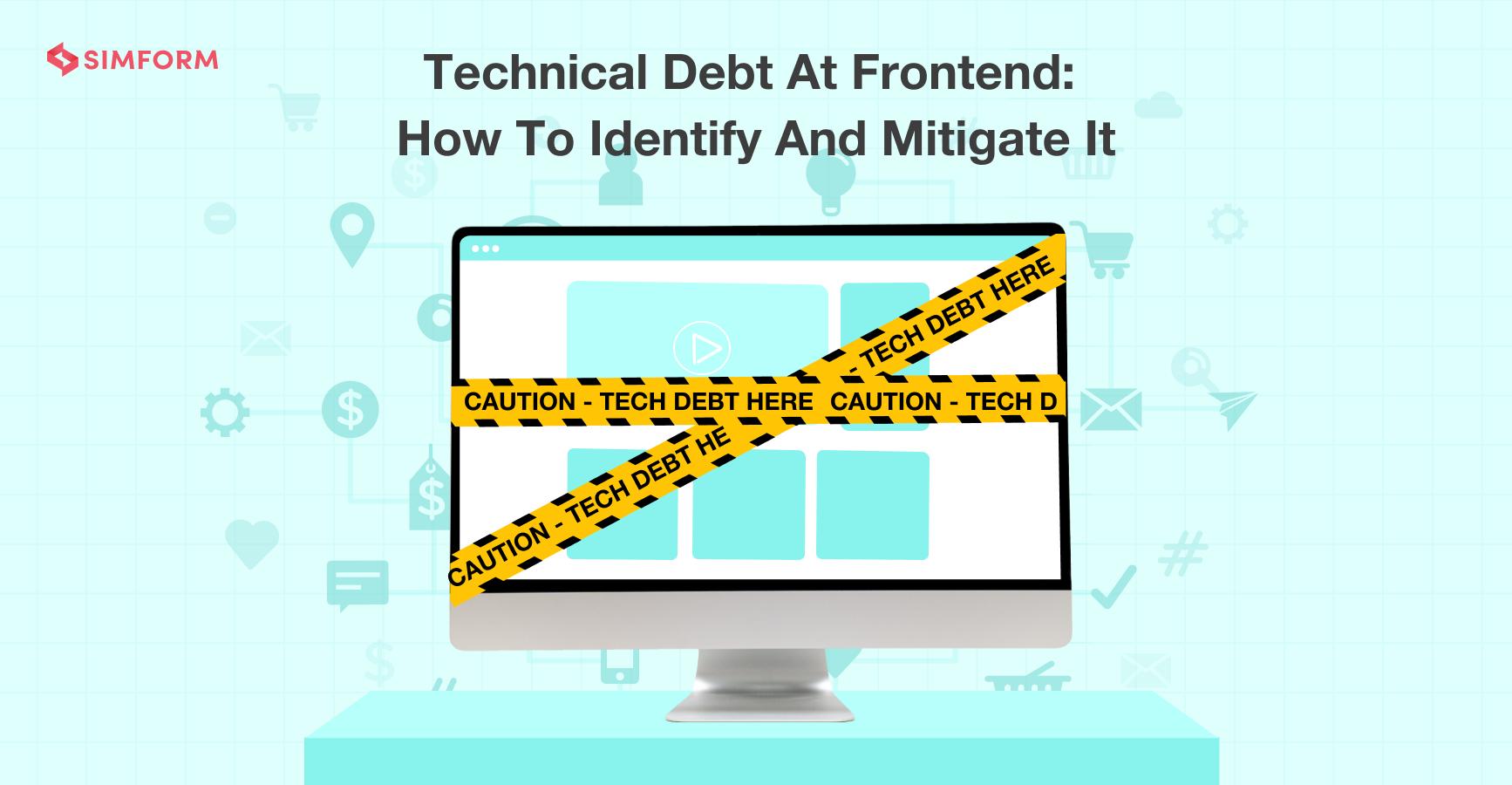 technical debt at frontend banner