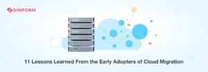 11 Cloud Migration Leassons